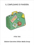 miss tea - IL COMPLEANNO DI PANDORA