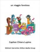 Capitan Chiara Lupino - un viaggio favoloso