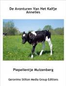 Piepelientje Muizenberg - De Avonturen Van Het Kalfje Annelies