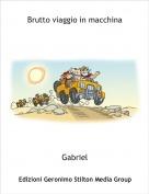 Gabriel - Brutto viaggio in macchina