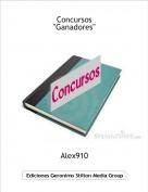 """Alex910 - Concursos""""Ganadores"""""""