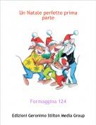 Formaggina 124 - Un Natale perfetto prima parte