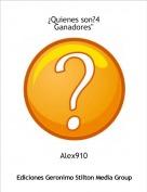 """Alex910 - ¿Quienes son?4Ganadores"""""""
