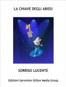 SORRISO LUCENTE - LA CHIAVE DEGLI ABISSI