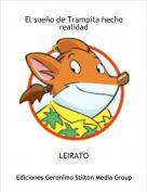 LEIRATO - El sueño de Trampita hecho realidad