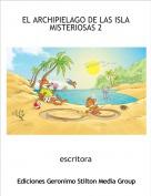 escritora - EL ARCHIPIELAGO DE LAS ISLA MISTERIOSAS 2