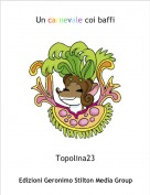 Topolina23 - Un carnevale coi baffi
