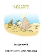 leoagente008 - La gita in EgittoPRIMA PARTE