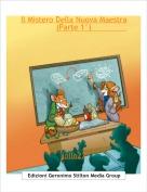 lollo27 - Il Mistero Della Nuova Maestra (Parte 1°)