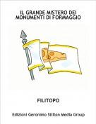 FILITOPO - IL GRANDE MISTERO DEI MONUMENTI DI FORMAGGIO