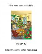 TOPSIA 43 - Una vera casa natalizia