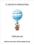 TOPOLINA AM - IL VIAGGIO IN MONGOLFIERA