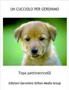 Topa pattinatrice02 - UN CUCCIOLO PER GERONIMO