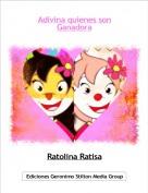 Ratolina Ratisa - Adivina quienes sonGanadora
