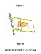 topaire - Topazia!!