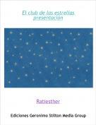 Ratiesther - El club de las estrellas presentación