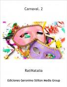 RatiNatalia - Carnaval. 2