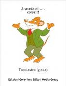Topolastro (giada) - A scuola di.....corsa!!!