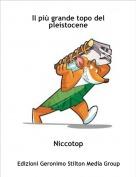 Niccotop - Il più grande topo del pleistocene