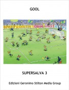 SUPERSALVA 3 - GOOL