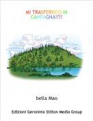 bella Mao - MI TRASFERISCO IN CAMPAGNA!?!?