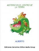 ALBERTO - MISTERIO EN EL CENTRO DE LA TIERRA