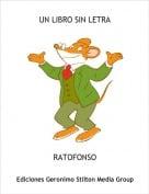 RATOFONSO - UN LIBRO SIN LETRA