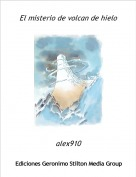 alex910 - El misterio de volcan de hielo