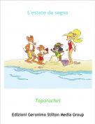 Toporachel - L'estate da sogno