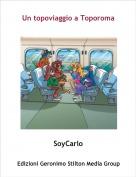 SoyCarlo - Un topoviaggio a Toporoma