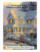 Lucy Rist - Snow and Snow 1(Concurso para mi BFF R.P.)