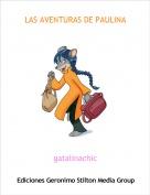 gatalinachic - LAS AVENTURAS DE PAULINA