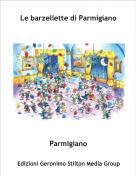Parmigiano - Le barzellette di Parmigiano