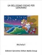 Michela1 - UN BELLISSIMO SOGNO PER GERONIMO