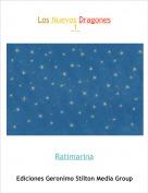 Ratimarina - Los Nuevos Dragones 1