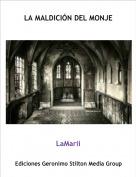 LaMarii - LA MALDICIÓN DEL MONJE