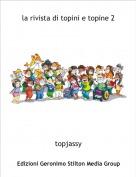 topjassy - la rivista di topini e topine 2