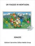 IGNAZIO - UN VIAGGIO IN MONTAGNA