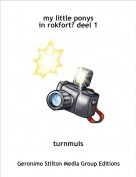 turnmuis - my little ponys