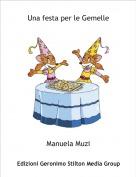 Manuela Muzi - Una festa per le Gemelle