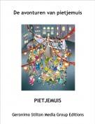 PIETJEMUIS - De avonturen van pietjemuis
