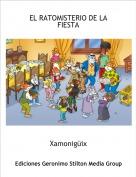 Xamonigüix - EL RATOMISTERIO DE LAFIESTA