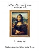 TopolinaLavi - La Topo-Gioconda è stata rubata parte 2