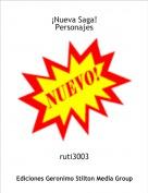 ruti3003 - ¡Nueva Saga!Personajes