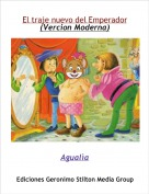 Agualìa - El traje nuevo del Emperador(Vercion Moderna)