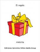 mielcita - El regalo