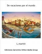 L.marttii - De vacaciones por el mundo