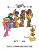 FIORELLINA - UNA GARA DI..........CHEF!!!!!!!!!!!!!