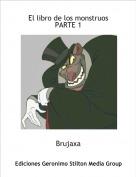 Brujaxa - El libro de los monstruosPARTE 1