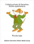 Piccola topa - Il diario privato di Geronimo Stilton+questionario